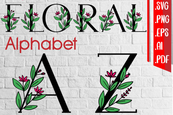 Floral Alphabet a-Z Svg Eps Ai Png Graphic Crafts By assalwaassalwa