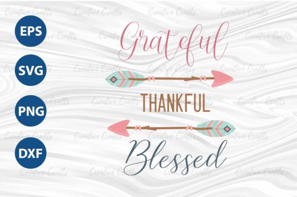 Print on Demand: Grateful Thankful Blessed Good Vibe Graphic Print Templates By Creative Crafts