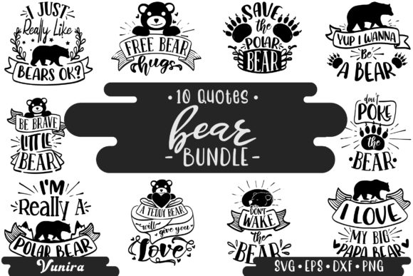 Print on Demand: 10 Bear Bundle - Lettering Quotes Graphic Crafts By Vunira