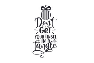 Don't Get Your Tinsel in a Tangle Christmas Craft Cut File By Creative Fabrica Crafts 2