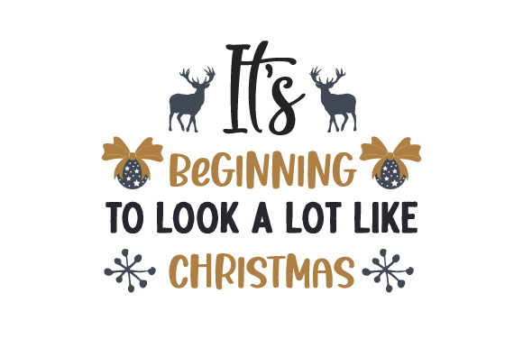 It's Beginning to Look a Lot Like Christmas Christmas Craft Cut File By Creative Fabrica Crafts