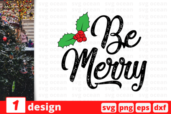 Be Merry Graphic Crafts By SvgOcean