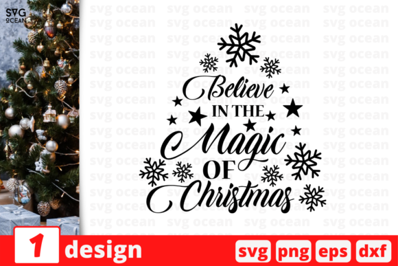 Believe in the Magic of Christmas Graphic Crafts By SvgOcean