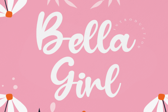 Print on Demand: Bella Girl Script & Handwritten Font By andikastudio