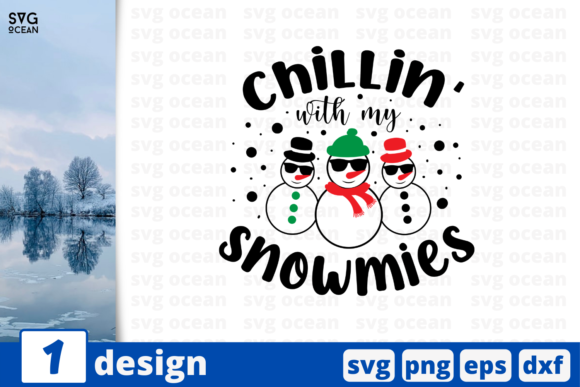 Chillin' with My Snowmies Graphic Crafts By SvgOcean