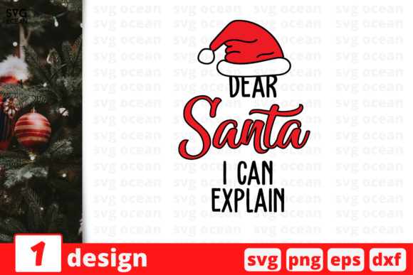 Dear Santa I Can Explain, Christmas Graphic Crafts By SvgOcean