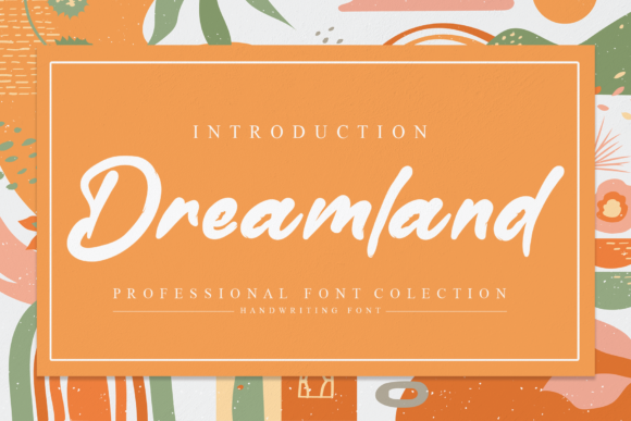 Print on Demand: Dreamland Script & Handwritten Font By andikastudio