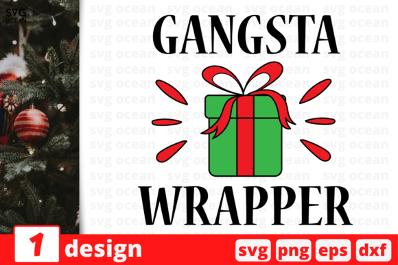 Gangsta Wrapper, Christmas Quote Graphic Crafts By SvgOcean