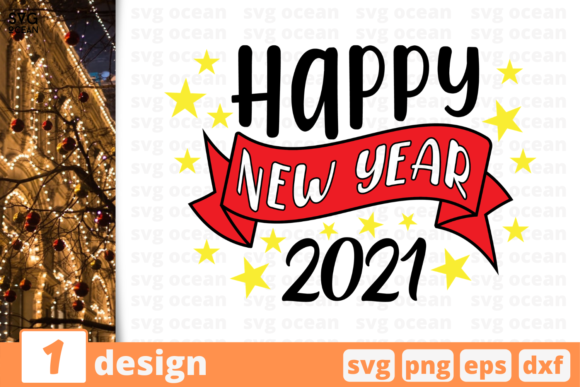 Happy New Year 2021 Graphic Crafts By SvgOcean