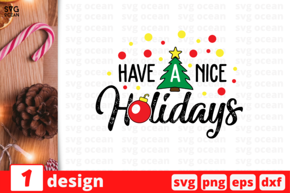 Have a Nice Holidays Graphic Crafts By SvgOcean