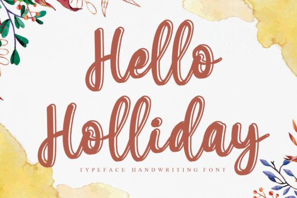 Print on Demand: Hello Holliday Script & Handwritten Font By andikastudio