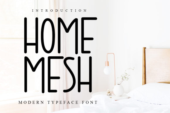 Print on Demand: Home Mesh Sans Serif Font By NYA Letter