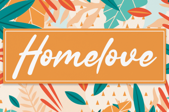 Print on Demand: Homelove Script & Handwritten Font By andikastudio