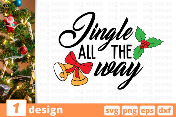 Jingle All the Way Graphic Crafts By SvgOcean