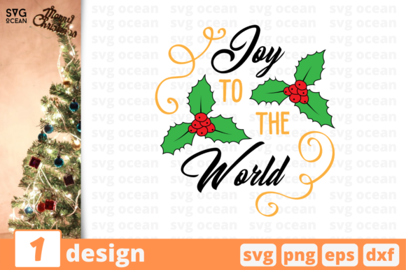 Joy to the World Graphic Crafts By SvgOcean