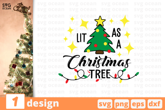 Lit As a Christmas Tree Graphic Crafts By SvgOcean
