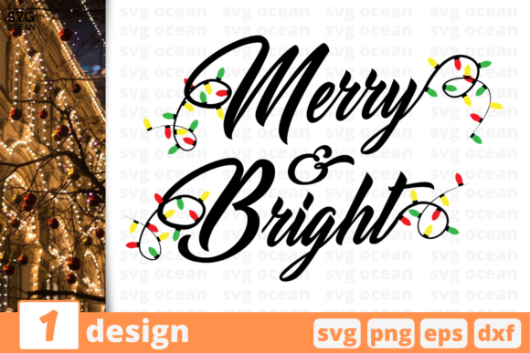 Merry & Bright Graphic Crafts By SvgOcean