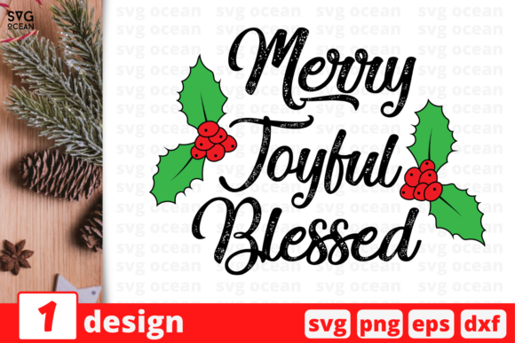 Merry Joyful Blessed Graphic Crafts By SvgOcean