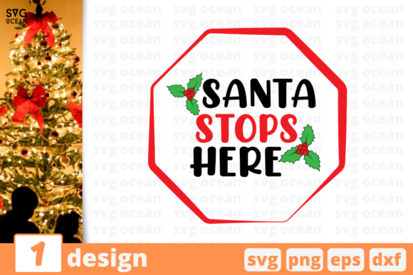 Santa Stops Here Graphic Crafts By SvgOcean
