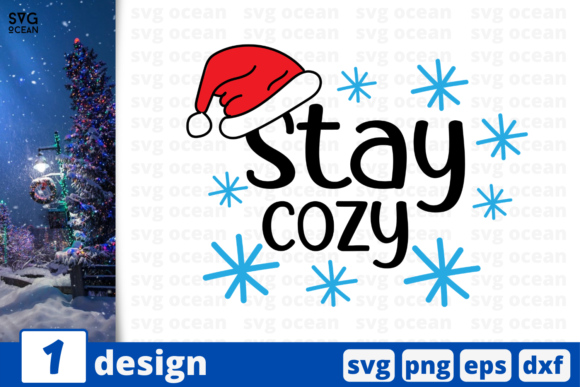 Stay Cozy, Christmas Quote Graphic Crafts By SvgOcean