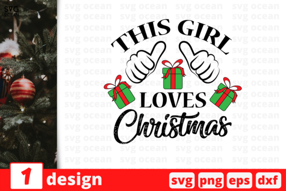 This Girl Loves Christmas Graphic Crafts By SvgOcean