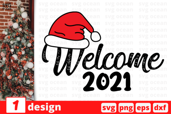 Welcome 2021 Graphic Crafts By SvgOcean