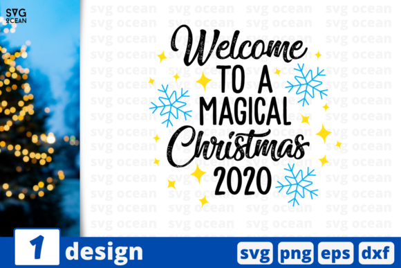 Welcome to a Magical Christmas 2020 Graphic Crafts By SvgOcean