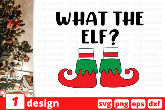 What the Elf Graphic Crafts By SvgOcean