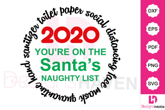 Print on Demand: 2020 You're on the Santa's Naughty List Graphic Illustrations By DesignsHavenLLC