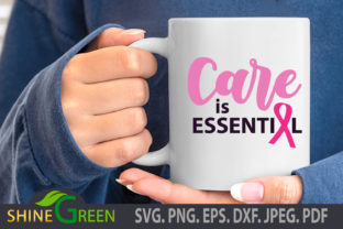 Print on Demand: Breast Cancer SVG Cut Care is Essential Graphic Crafts By ShineGreenArt