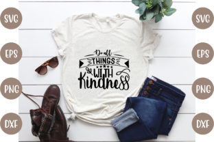 Do All Things with Kindness Graphic Print Templates By creative store.net