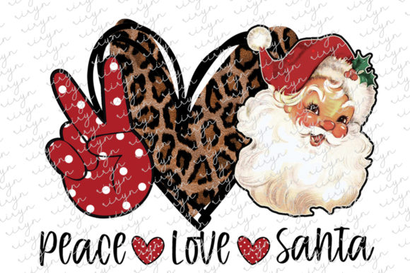 Peace Love Santa Sublimation Design Graphic Crafts By riryndesign