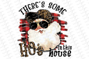 There's Some Ho's Christmas Sublimation Graphic Crafts By riryndesign