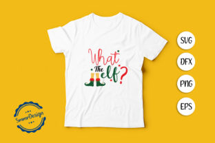 Print on Demand: What the ELF SVG Cut File. Graphic Crafts By SmmrDesign