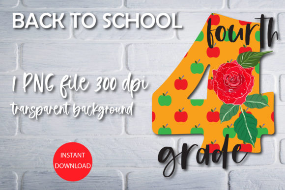 Print on Demand: Back to School Sublimation - Fourth Grad Graphic Print Templates By NatashaPrando