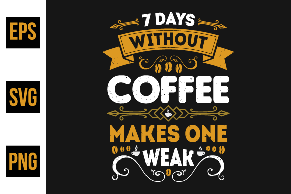 Print on Demand: Coffee Quotes Design - Vector Graphic Print Templates By ajgortee