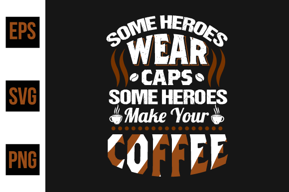 Print on Demand: Coffee T Shirts Design,poster or T-shirt Graphic Print Templates By ajgortee