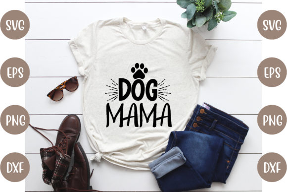 Dog Mama Graphic Print Templates By creative store.net