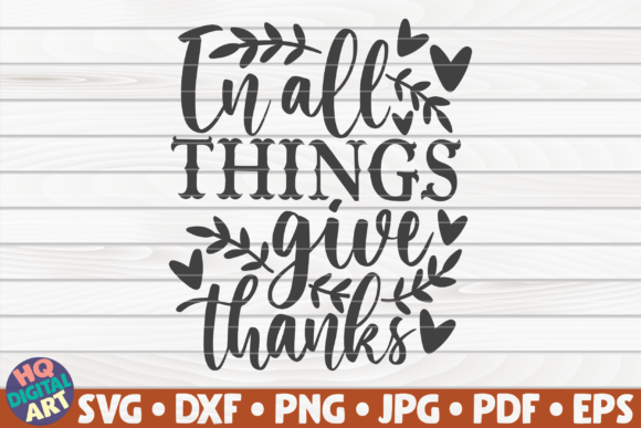 Print on Demand: In All Things Give Thanks SVG Graphic Crafts By mihaibadea95