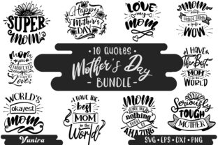 Print on Demand: 10 Mother's Day Bundle   Lettering Quote Graphic Crafts By Vunira