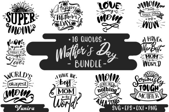 Print on Demand: 10 Mother's Day Bundle | Lettering Quote Graphic Crafts By Vunira
