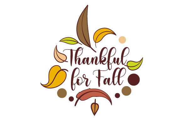 Thankful for Fall Fall Craft Cut File By Creative Fabrica Crafts
