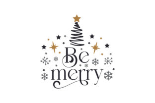 Be Merry Christmas Craft Cut File By Creative Fabrica Crafts