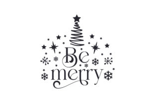 Be Merry Christmas Craft Cut File By Creative Fabrica Crafts 2