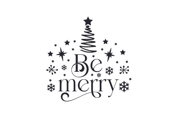 Be Merry Cut File Download