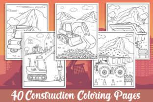 40 Construction Coloring Pages for Kids Graphic Coloring Pages & Books Kids By KING ROX