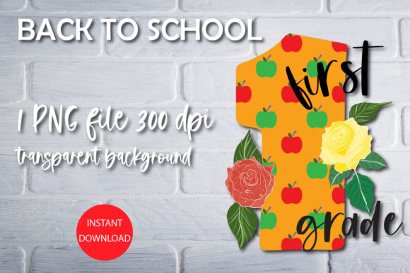 Print on Demand: Back to School Sublimation - First Grade Graphic Print Templates By NatashaPrando