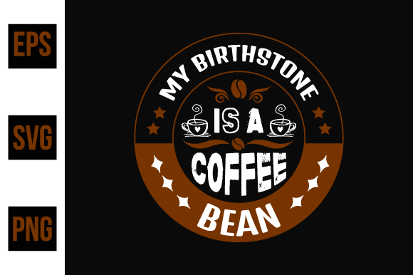 Print on Demand: Coffee T Shirts Design,Vector Graphic Graphic Print Templates By ajgortee
