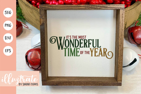 Print on Demand: It's the Most Wonderful Time of the Year Graphic Crafts By illuztrate