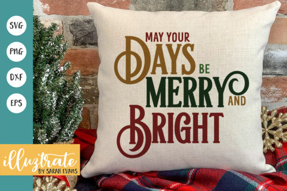 Print on Demand: May Your Dats Be Merry and Bright Graphic Crafts By illuztrate